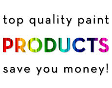 Top quality paint saves you money!